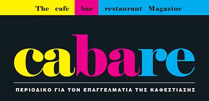 Περιοδικό CABARE – Cafe Bar Restaurant Magazine